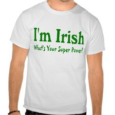 =>>Save on          	Im Irish Whats Your Super Power Tee Shirt           	Im Irish Whats Your Super Power Tee Shirt today price drop and special promotion. Get The best buyHow to          	Im Irish Whats Your Super Power Tee Shirt please follow the link to see fully reviews...Cleck Hot Deals >>> http://www.zazzle.com/im_irish_whats_your_super_power_tee_shirt-235765364809366345?rf=238627982471231924&zbar=1&tc=terrest