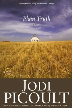 Plain Truth -- this is the book that got me reading Jodi Picoult! Love Reading, Reading Lists, Book Lists, Reading Time, I Love Books, Great Books, Books To Read, Amazing Books, Big Books