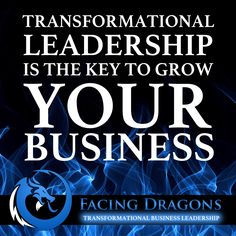 Transformational leadership is the ability to facilitate transformation in oneself and the people around them to evolve their individual and collective mission, vision and purpose. #facingdragons