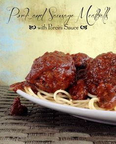 Pork and Sausage Meatballs with Porcini Sauce | www.takingonmagazines.com | This delicious slow cooker meal will wow family and guests. Not only it is gorgeous, but the porcini sauce is fantastic with the pork and sausage meatballs.