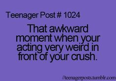 That Awkward Moment with crushes | awkward moment, crush, funny, teenager post, teenagers - inspiring ...