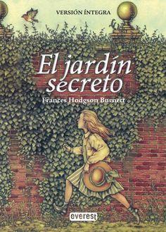 """""""El jardín secreto"""" es una bella novela de la escritora inglesa Frances Hodgson, una fábula entorno a tres niños que convierten un viejo jardín secreto y abandonado, en espacio de transformación personal."""
