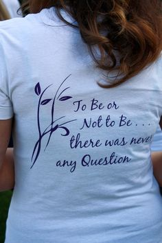 To be or not to be....... There was never a question Alpha Sigma Tau