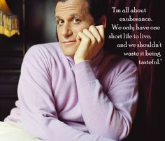 A quote from Isaac Mizrahi. What do you think -- is he right?