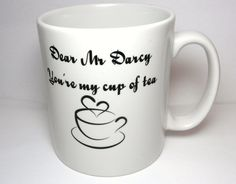 Mr Darcy Mug, Dear Mr Darcy, Youre My Cup Of Tea, Pride and Prejudice Book Mug, Jane Austen, UK