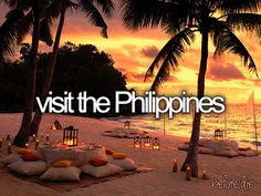 Visit the Philippines / Bucket List Ideas / Before I Die