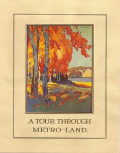 """A tour through Metro-land"" - brochure for a press visit to Metroland, 26 July 1921 - issued by the Metropolitan Railway, London. British Travel, Country Walk, New England Fall, Railway Posters, London Transport, Call Art, Advertising Poster, Vintage Travel Posters, Vintage Love"