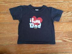 "Old Navy 6-12 months blue ""I love dad"" shirt"