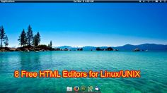 8 Free HTML Editors for Linux/UNIX