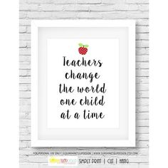Printable Teacher Appreciation Wall print, Teachers Change the World Decor Print Art for Classroom or Home by Sunshinetulipdesign
