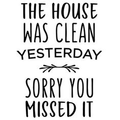Silhouette Design Store: The House Was Clean Phrase