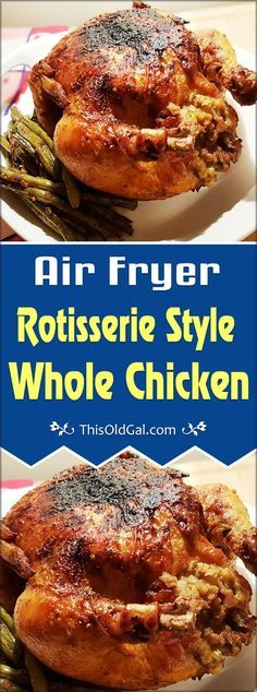With this Rotisserie Style Whole Chicken Air Fryer Method, you will enjoy a very juicy chicken with a flavorful crisp skin. via @thisoldgalcooks