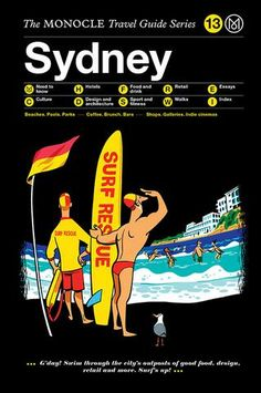Our Sydney guide is part of the Monocle Travel Guide series. On sale now at the Monocle Shop.