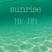 "Nikonn - ""Sunrise"" feat. Chloe Ann by nikonn on SoundCloud"