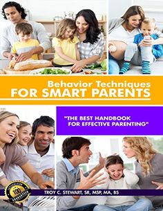 Behavior Techniques for Smart Parents Prem. Parenting Books, Foster Parenting, Positive Behavior Support, Free To Use Images, Family Units, Books For Boys, Dad Humor, Daily Activities, Child Development