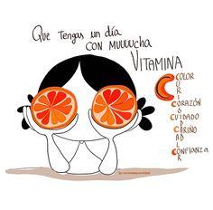 ¡Que tengas un día lleno de vitamina C! Con mucho calor, mucho color. Mucho cariño y mucho cuidar y ser cuidado. Mucha curiosidad. Y toneladas de coooorazón! #EeeegunonMundo!!!