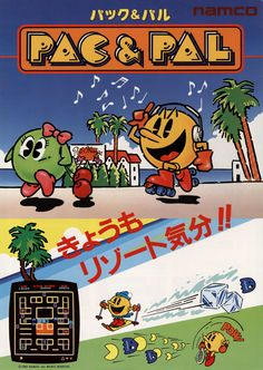 Pac & Pal (1983) poster. For those who grew up in the 80's: the reason why you couldn't find and play this game is because it was only released in Japan.