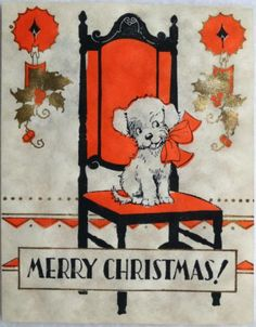 #309 30s Unused Rust Craft Art Deco Dog in the Chair-Vtg Christmas Greeting Card