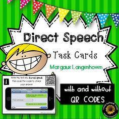 Direct Speech Task Cards offer extra practice in writing into the Direct Speech.  Task cards are of text messages which need to be converted to Direct Speech.  Includes a set with QR codes which act as a memo and a set without.