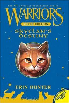 SkyClan's Destiny (Warriors Super Edition Series #3)