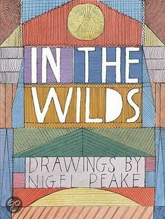 In The Wilds - nigel peake