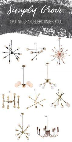Sputnik chandeliers under $400 via Simply Grove