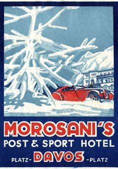 Morosani's Post & Sport Hotel - Davos (luggage label), 1925 - Artist Unknown