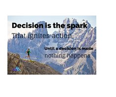 #achievetoday #decision