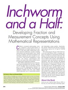 PDF | This article describes the use of the book Inchworm and a Half to stimulate children's investigations in measurement and number. During a two-day... | Find, read and cite all the research you need on ResearchGate Basic Math, Fractions, Investigations, Mathematics, Pdf, Relationship, Concept, Number, Reading