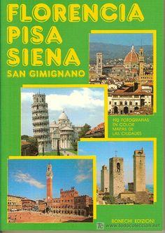FLORENCIA, PISA, SIENA, SAN GIMINGANO. GUIA TURISTICA. HERMOSAS FOTOGRAFIAS. 128 PAG.