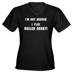 Shop Not Abused Roller Derby Women's Dark Women's V-Neck Dark T-Shirt designed by Derby Fun Lots of different size and color combinations to choose from. Derby Time, Derby Day, Roller Derby Clothes, Derby Skates, Fat Women, Short Sleeve Tee, V Neck T Shirt, Shirt Designs, Tee Shirts