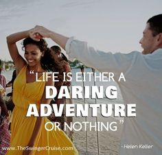 Visit www.TheSwingerCruise.com to book your next sexy vacation. #travel #quote