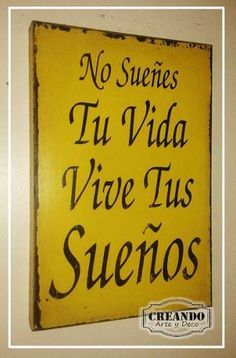 carteles cuadros vintage 20x30 creando arte y deco Vintage Frases, Small Porch Decorating, Pool Signs, Life Thoughts, Spanish Quotes, Sign I, Wooden Signs, Positive Quotes, Me Quotes