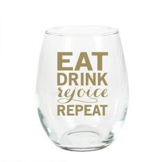 Gold Eat Drink Rejoice Reap Stemless Wine Glass