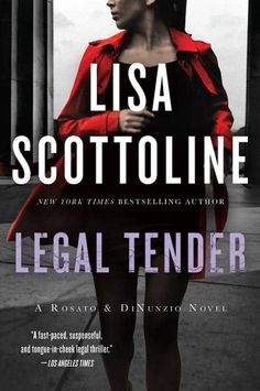 "Read ""Legal Tender"" by Lisa Scottoline available from Rakuten Kobo. Bennie Rosato is a maverick lawyer, and business at her law firm has never been better. Then, without warning, a savage . Civil Rights Lawyer, Lisa Scottoline, Books To Read, My Books, Legal Tender, County Library, Her World, Save Her, Book Nooks"