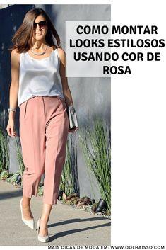 12 looks que te ensinam a usar cor de rosa no look trabalho 68f8c1307ba53