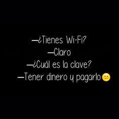 La clave del Wi-Fi. #humor #risa #graciosas #chistosas #divertidas