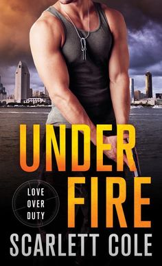 Under Fire: A Love Over Duty Novel (Mass Market Paperback)