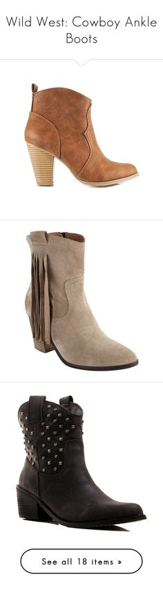 """""""Wild West: Cowboy Ankle Boots"""" by polyvore-editorial ❤ liked on Polyvore featuring westernboots, shoes, boots, ankle booties, ankle boots, short boots, short cowgirl boots, tan ankle boots, high heel ankle boots and western booties"""