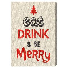 Eat, Drink & Be Merry Canvas Print