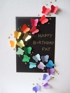 birthday card to make.use folded butterfly punch outs for this easy card! Butterfly Cards, Rainbow Butterfly, Butterfly Birthday, Rainbow Birthday, Bday Cards, Card Birthday, Happy Birthday, Cute Cards, Creative Cards