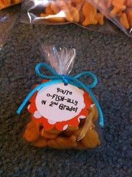 """""""You're o-fish-ally in 2nd grade"""" end-of-the-year snack/gift idea for the last day of school."""