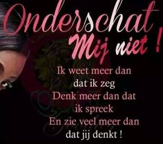 Best Quotes, Funny Quotes, Qoutes, Dutch Words, Dutch Quotes, True Words, Just Me, Picture Quotes, Proverbs