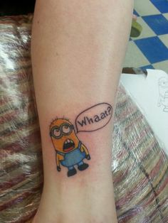 Minion tattoo mine will say Whaaat and yours says banana? @Chelsea Gonzales