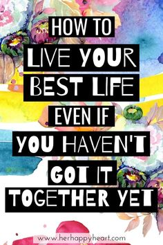 Inspiration and motivation to live your best life Your Best Life Now, Get Your Life, Life Is Good, Positive Mindset, Positive Vibes, Self Development, Personal Development, Happy Life Tips, Quotes To Live By