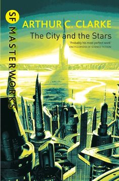 PRODUCT DESCRIPTION:The City and the Stars by Arthur C. A science-fiction novel about a city built inside a protective dome. Secured against the creeping decay outside, hu… Sf Masterworks, The Stars My Destination, Dune Frank Herbert, Classic Sci Fi Books, Arte Tribal, Science Fiction Books, Fiction Novels, Fiction Stories, Arte Cyberpunk