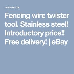 Fencing wire twister tool. Stainless steel! Introductory price!! Free delivery!    eBay