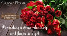 Gift flowers! For making a strong relationship send flowers as a gift! To order ! Classic Blooms! Venkatachalam – 9843211122