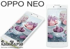 Oppo Neo 4.5-Inch Smartphone Terbaru | Spesifikasi Dan Harga - Satu lagi produk terbaru dari Oppo yang diberi nama Oppo Neo siap meramaikan pasar gadget tanah air.