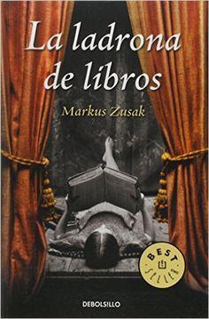 La ladrona de libros (BEST SELLER): Amazon.es: Markus Zusak, LAURA; MARTIN DE DIOS: Libros